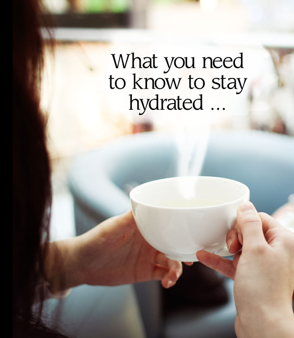 What You Need to Know to Stay Hydrated - Healing and Eating