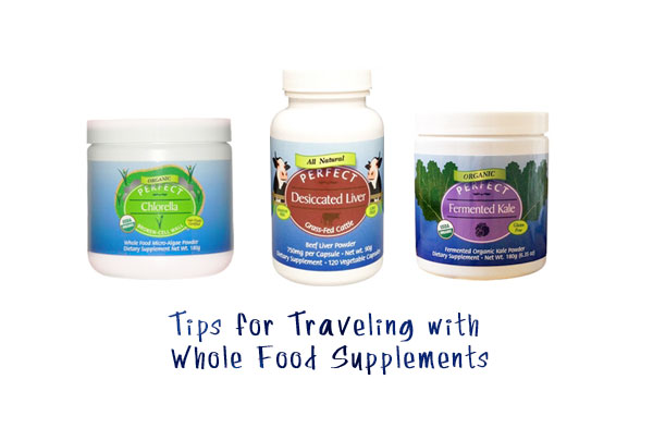 tips-for-traveling-with-whole-food-supplements
