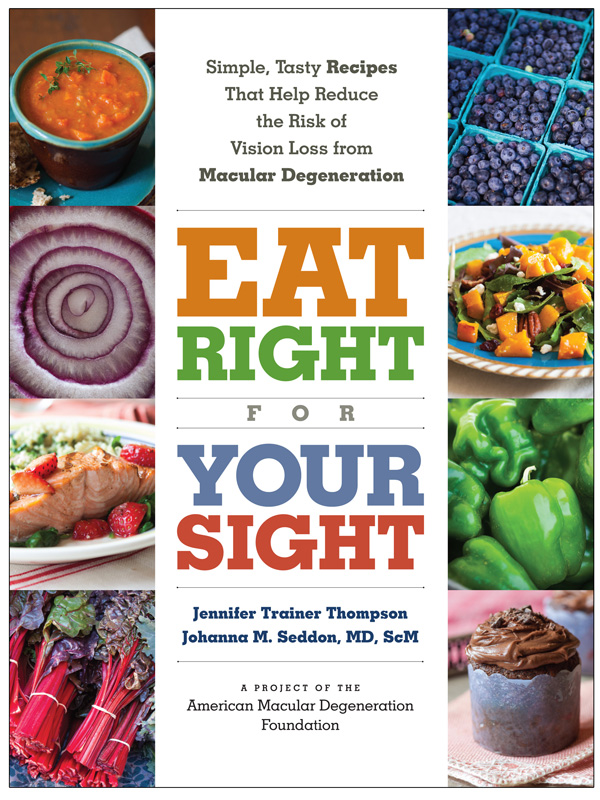 Eat Right For Your Sight Cookbook Review - Healing and Eating