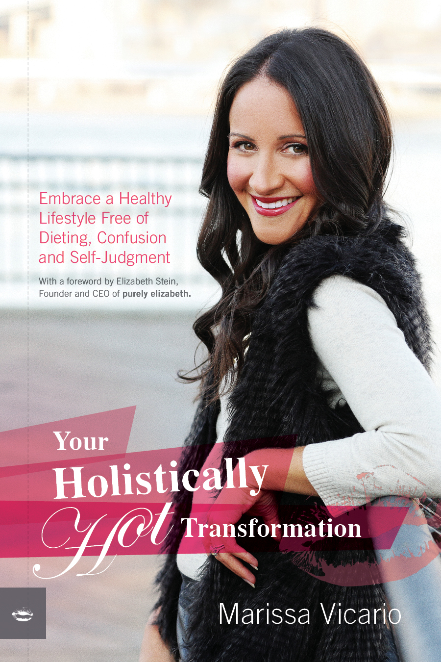Holistically Hot Book Reveiw - Healing and Eating